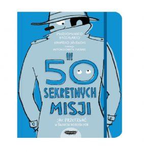 50 sekretnych misji. Jak przetrwać w świecie dorosłych – Mamania