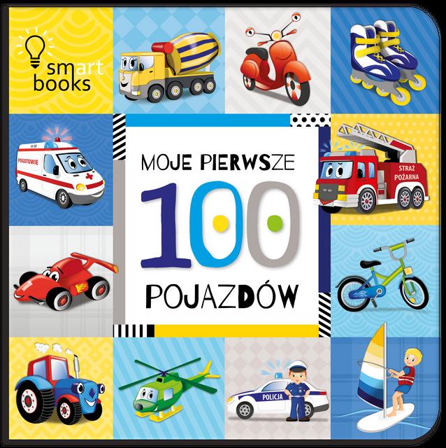 Moje pierwsze 100 pojazdów- Smart Books