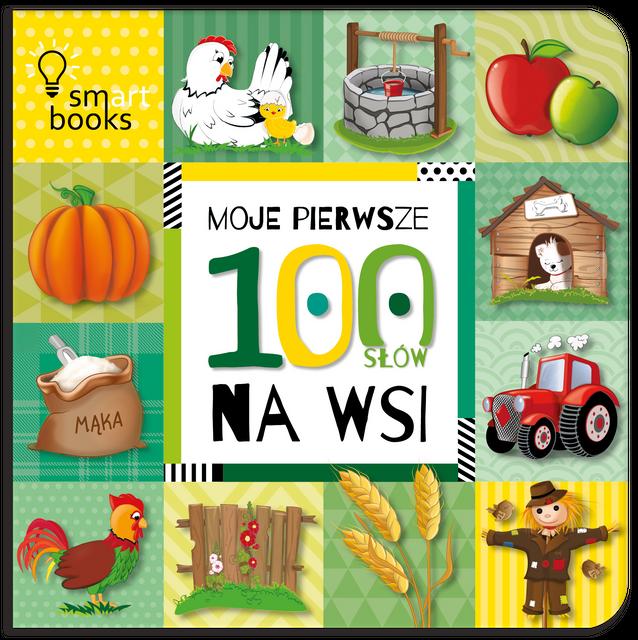 Moje pierwsze 100 słów na wsi- Smart Books