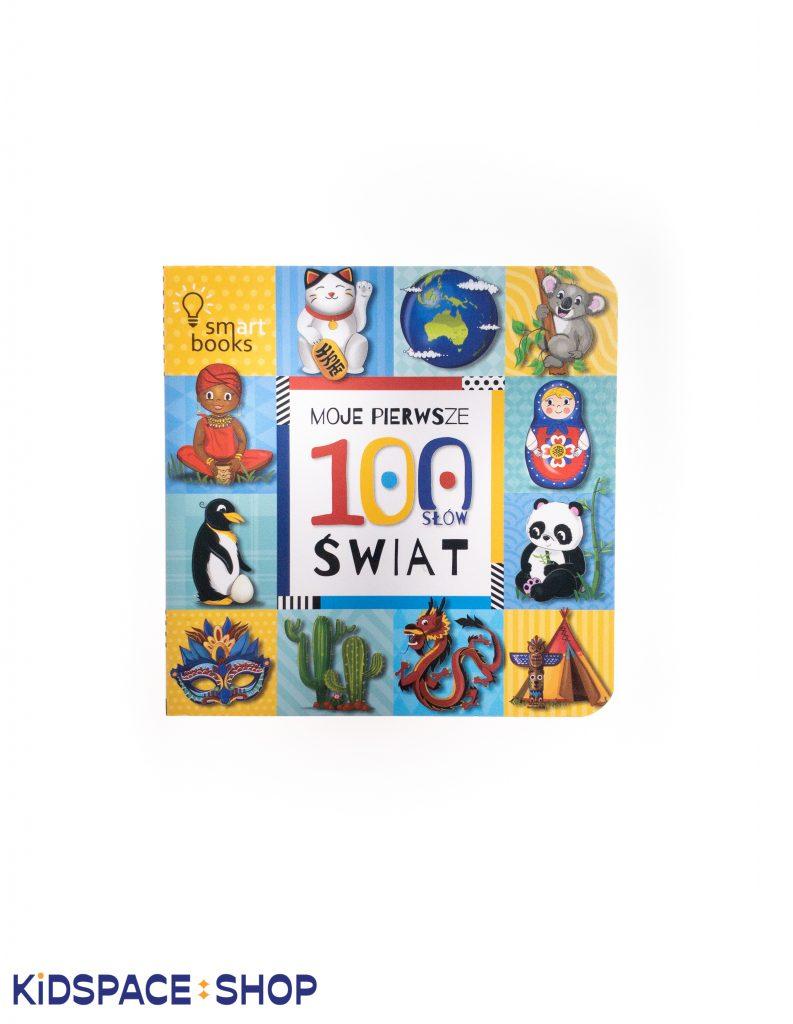Moje pierwsze 100 słów Świat - Smart Books