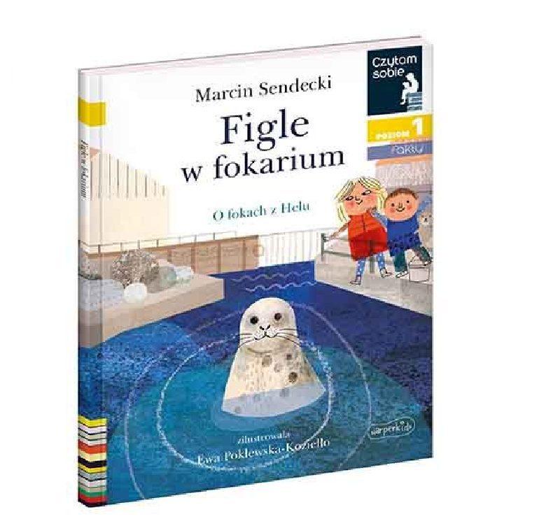 Czytam sobie. Figle w fokarium. Poziom 1 - Wydawnictwo Harper Kids