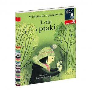 Czytam sobie. Lola i ptaki. Poziom 3 – Wydawnictwo Harper Kids