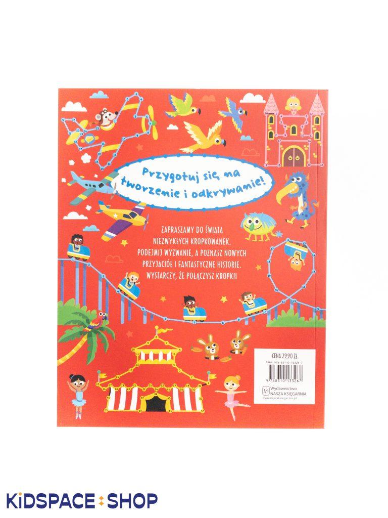 Absolutnie fantastyczne połącz kropki - wydawnictwo Nasza Księgarnia