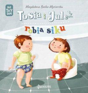 (Nie) tacy sami, Tosia i Julek robią siku – wydawnictwo Dwukropek